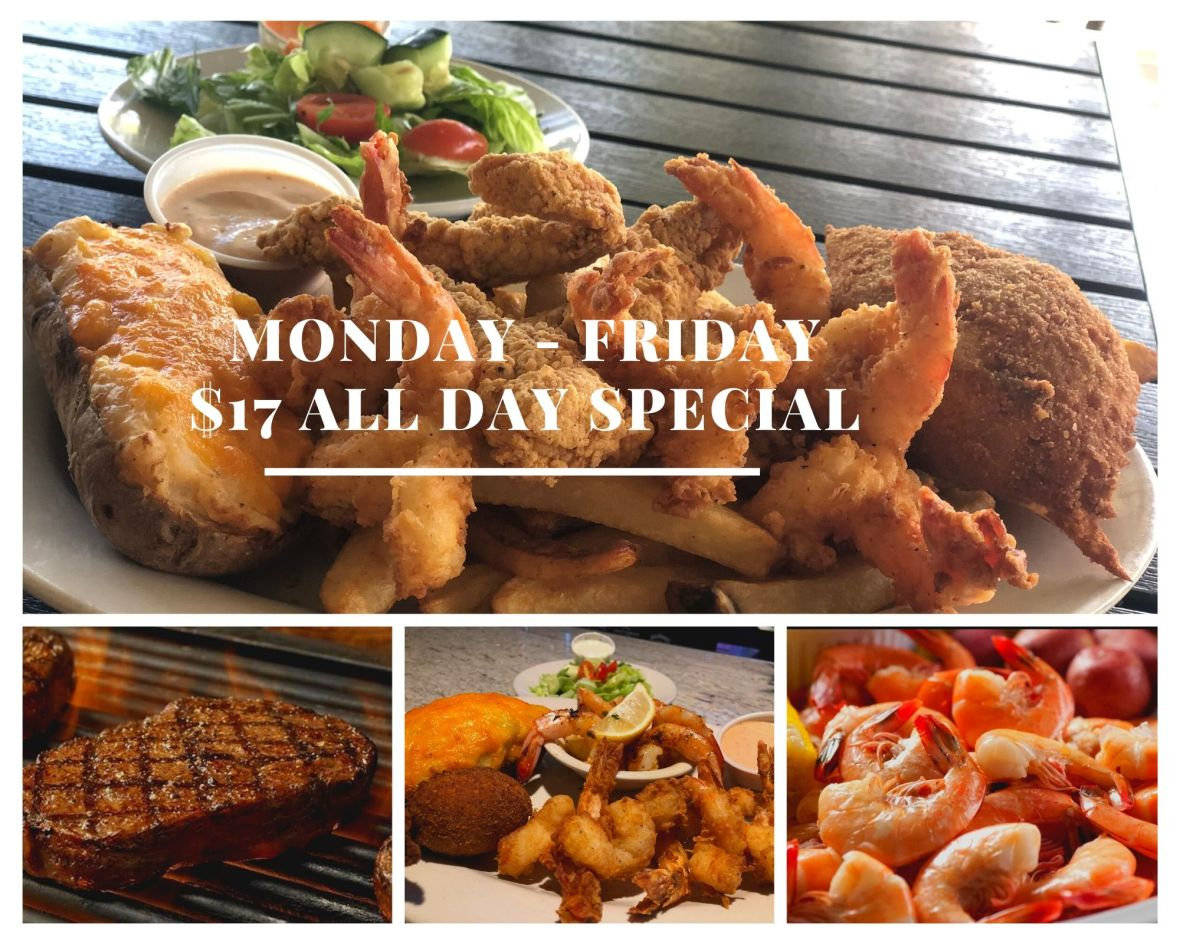 Monday - Friday $17 special